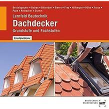 Lernfeld Bautechnik - Grund- u Fachs. Dachdecker