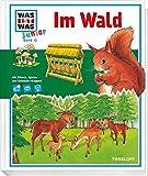 WAS IST WAS Junior Band 12. Im Wald: Welche Tiere leben im Wald? Was macht der Förster?