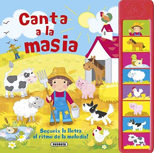 Canta a la masia (Canta amb mi) por Susaeta Ediciones S A