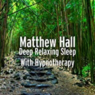 Deep Relaxing Sleep With Hypnotherapy