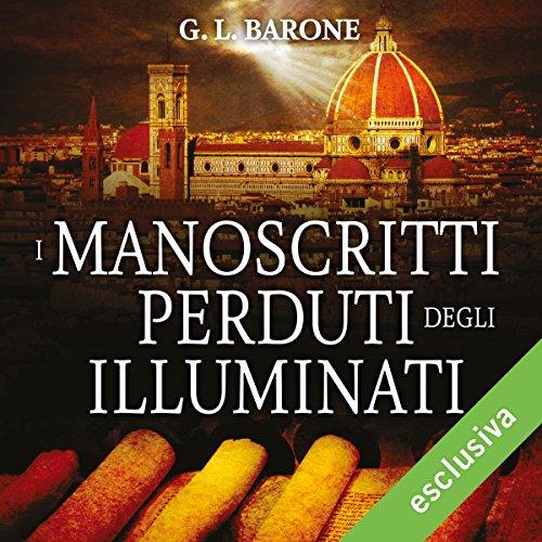 I manoscritti perduti degli Illuminati (Gli illuminati 4)  Audiolibri