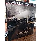 Bombers over Japan (World War II Collectors Edition , Vol 6, No 39)