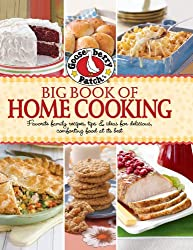 Big Book of Home Cooking: Favorite Family Recipes, Tips & Ideas for Delicious, Comforting Food at Its Best (Gooseberry Patch (Paperback))