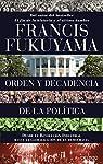 Orden y decadencia de la política par Fukuyama