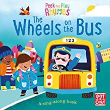 The Wheels on the Bus: A baby sing-along book (Peek and Play Rhymes) (English Edition)