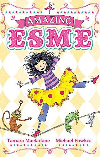 Amazing Esme: Book 1