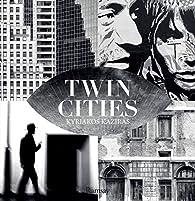 Twin Cities par Kyriakos Kaziras