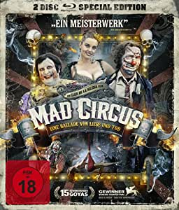 Mad Circus - Eine Ballade von Liebe und Tod [Blu-ray] [Special Edition]