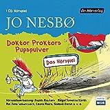 Doktor Proktors Pupspulver: Das Hörspiel (Die Doktor-Proktor-Hörspiele, Band 1)