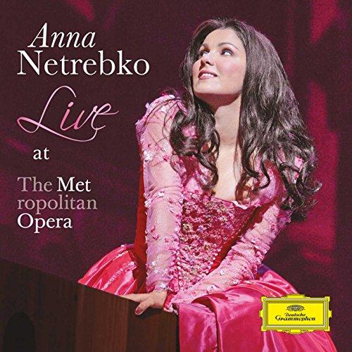 Anna Live at the  Metropolitan Opera
