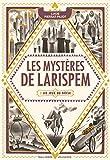 [Les] Mystères de Larispem. 02, les Jeux du siècle