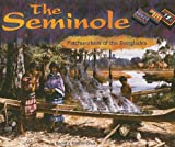 The Seminole: Patchworkers of the Everglades (America's First Peoples)