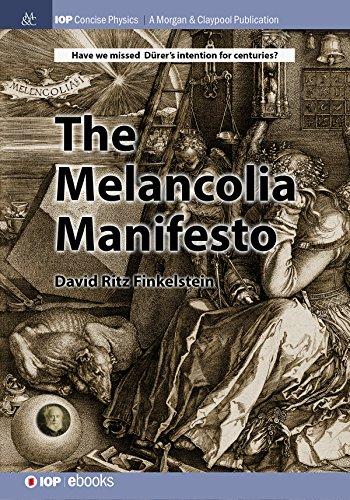 the-melencolia-manifesto-iop-concise-physics-english-edition