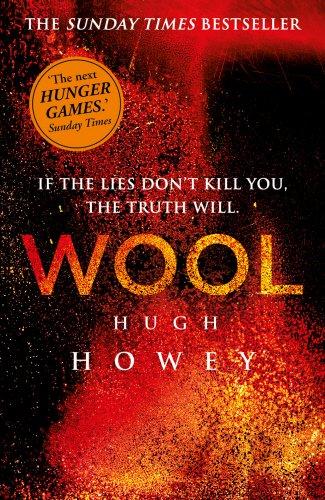 Wool (Wool Trilogy, Band 1)