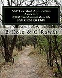 SAP Certified Application Associate CRM Fundamentals with SAP CRM 7.0 EhP1
