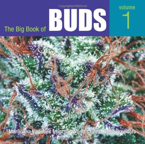 Free The Big Book of Buds: Marijuana Varieties from the
