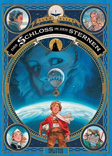 Das Schloss in den Sternen. Band 1: 1869: Die Eroberung des Weltraums - Buch 1