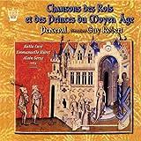 Chansons des Rois et des Princes du Moyen Age