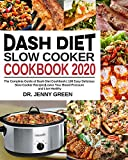 Are you in Dash Diet or interested in it? Are you the proud owner of a slow cooker Cooker? Would you like to be able to combine the two and produce delicious and nutritious meals?       Dash Diet is a very popular and healthy diet all around th...