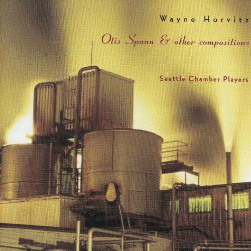 Wayne Horwitz - Otis Spann & Other Compositions