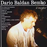 Songtexte von Dario Baldan Bembo - Il meglio