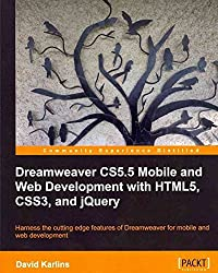 [(Dreamweaver CS5.5 Mobile and Web Development with HTML5, CSS3, and JQuery)] [By (author) David Karlins] published on (September, 2011)