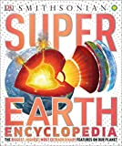Super Earth Encyclopedia (Super Encyclopedias)