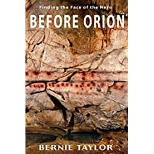 BEFORE ORION: Finding the Face of the Hero (English Edition)