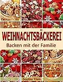 Weihnachtsbäckerei: Backen mit der Familie