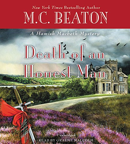 Death of an Honest Man: Library Edition (A Hamish Macbeth Mystery)