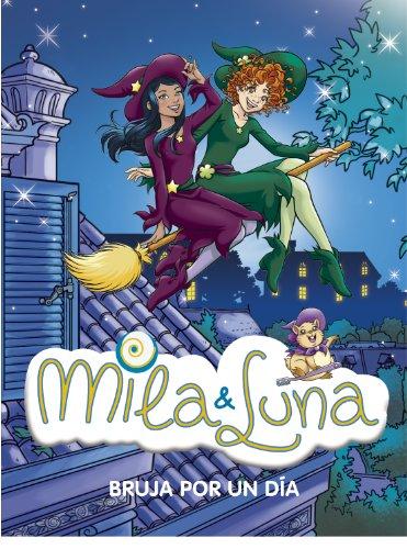 Bruja por un día (Mila & Luna 10) por Prunella Bat