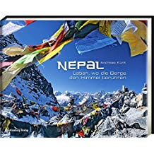 Nepal: Leben, wo die Berge den Himmel berühren