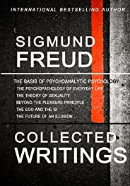 Sigmund Freud Collected Writings: The Psychopathology of Everyday Life, The Theory of Sexuality, Beyond the Pl