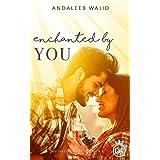 Enchanted by You: A Destination Wedding Book (Destination Weddings 4)