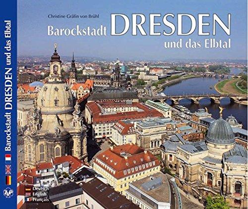 Barockstadt Dresden und das Elbtal - in Deutsch, Englisch und Französisch