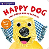 Alphaprints: Happy Dog and Other Furry Friends - Best Reviews Guide