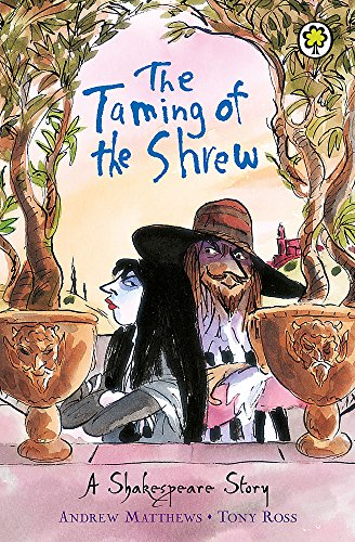 The Taming of the Shrew (A Shakespeare Story)
