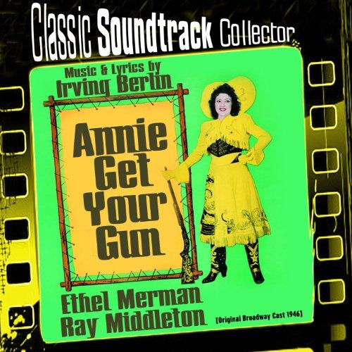 Annie Get Your Gun (Original Broadway Cast 1946)