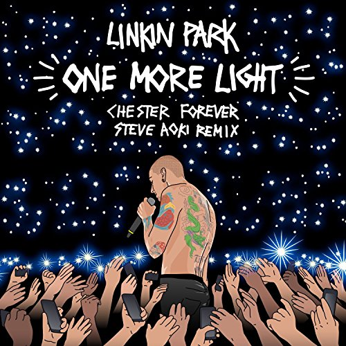 One More Light (Steve Aoki Che...