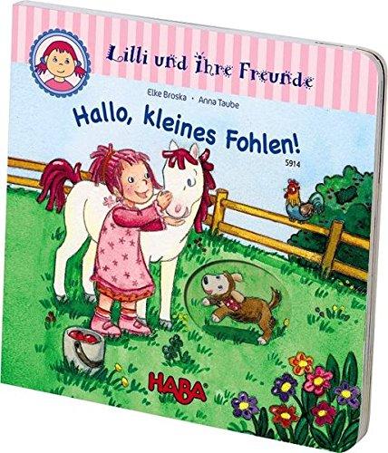 Preisvergleich Produktbild Lilli und ihre Freunde - Hallo, kleines Fohlen!