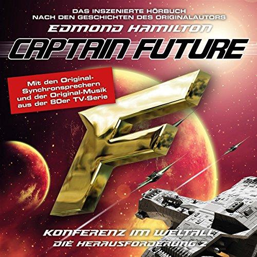 Captain Future: die Herausforderung-Folge 02 (Herausforderung Die)