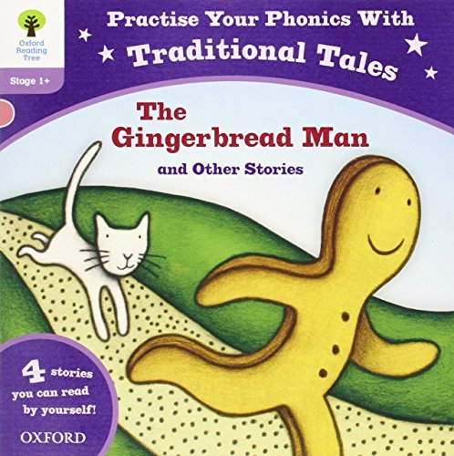 Oxford Reading Tree: Level 1+: Traditional Tales Phonics The Gingerbread Man and Other Stories (Practise Your Phonics Stage 1+) by Gill Munton (2013-03-07)