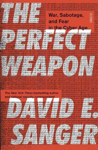 The Perfect Weapon. War, Sabotage, And Fear por Sanger David