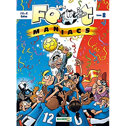 Les Foot maniacs - tome 8