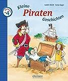 Kleine Piraten-Geschichten zum Vorlesen (Kleine Geschichten zum Vorlesen)