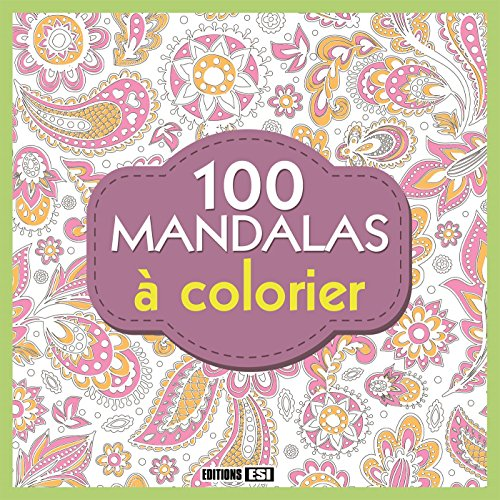 100 mandalas à colorier