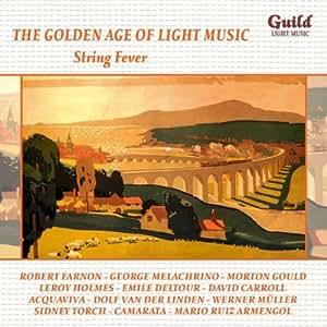 Golden Age of Light Music Vol 50 - String Fever