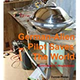 German-Alien Pilot Saves The World (Got an economy? ..solutions Book 3) (English Edition)