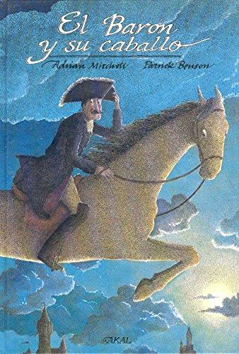 Portada del libro El barón y su caballo (Aventuras del Barón Munchausen)
