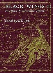 Black Wings 2: New Tales of Lovecraftian Horror